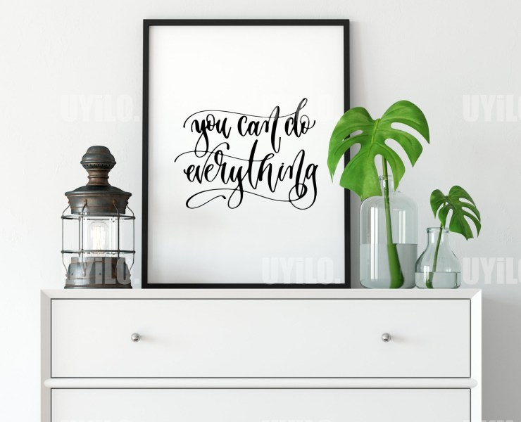 You Can Do Everything, Inspirational Quotes, Typography Wall Art, Quotes Art