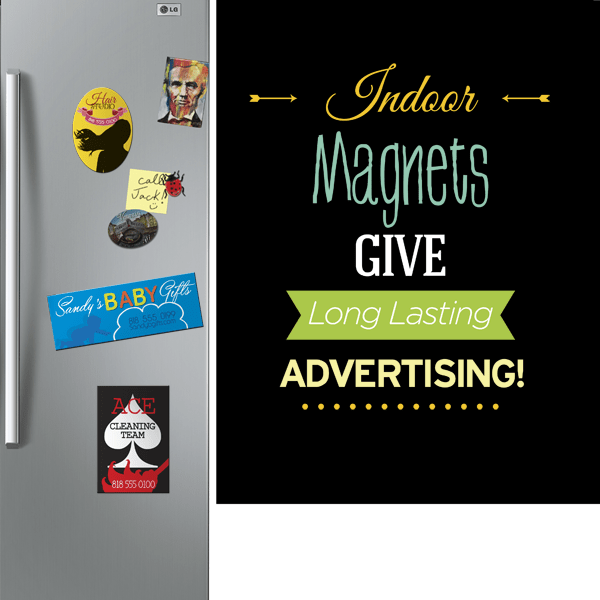 Custom Refrigerator Magnets Keep Customers Reminded