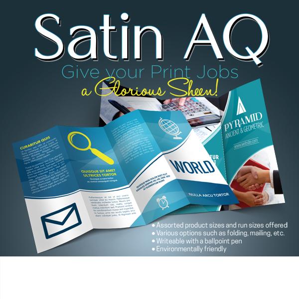 Satin Aqueous Printing Give a Glorious Sheen!