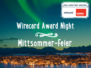 Wirecard Award Night und Mittsommer Feier