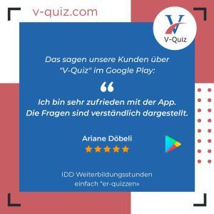 Seien Sie auch mit unserer V-Quiz App zufrieden