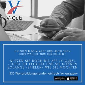 Verwenden Sie die App V-Quiz. Somit können Sie online Ihre IDD Weiterbildungspflicht erfüllen