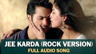 jee karda rock version
