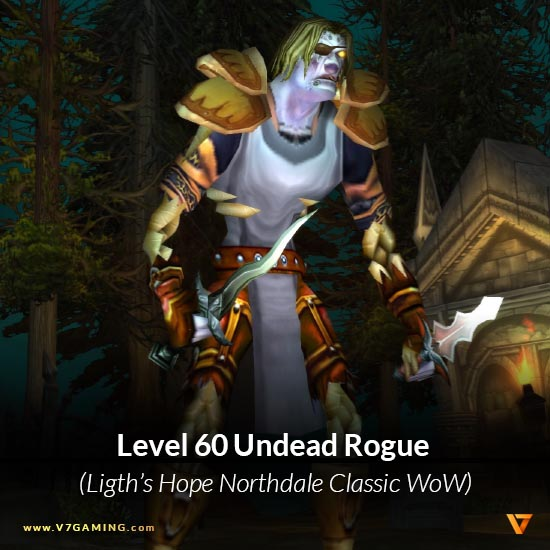 Undead Male Rogue Level 60 – Northdale Light's Hope Classic WoW