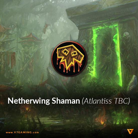 atlantiss-netherwing-shaman