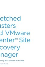New White Paper: Stretched Clusters and VMware vCenter Site Recovery Manager