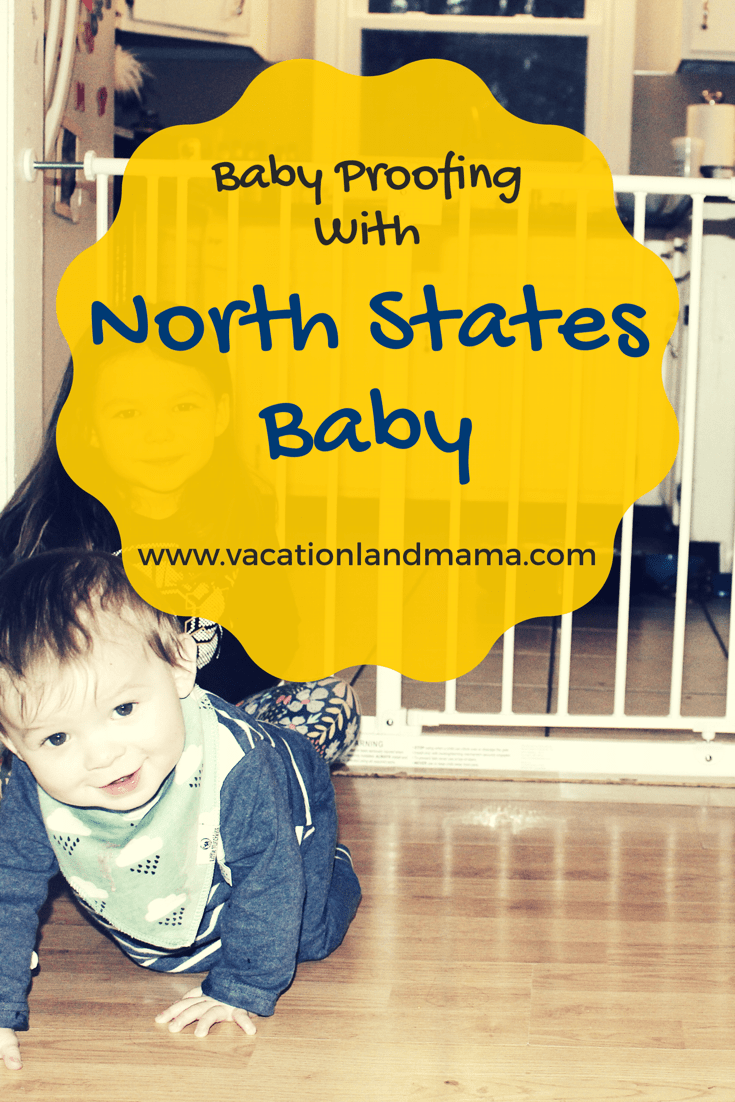 Baby Proofing with North States Baby