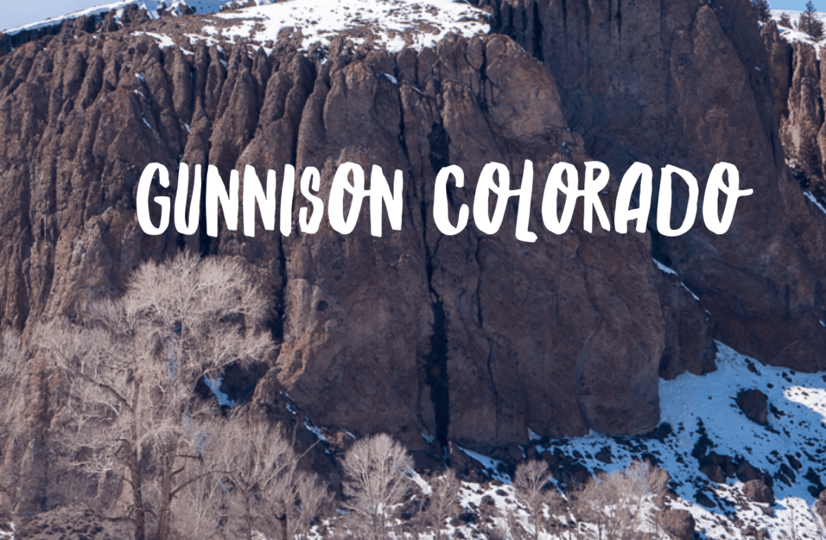 Trip Review of Gunnison, Colorado