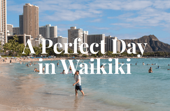 The perfect day in waikiki