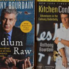 Kitchen Confidential Book Aid Mixers On Sale Bourdain Made It Ok For Chefs To Be Human Vacay Ca