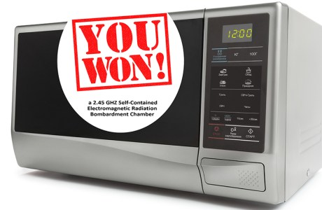 a microwave over with a sign saying You Won!