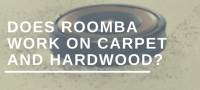 Does Roomba work on carpet and hardwood ...