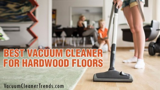 Vacuums For Hardwood Floors And Carpet Reviews Lets See