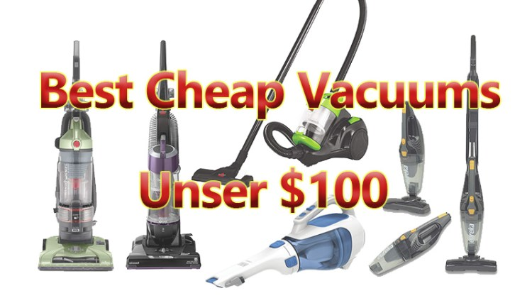 800x600 Best Cheap Vacuums Uner 100 bucks