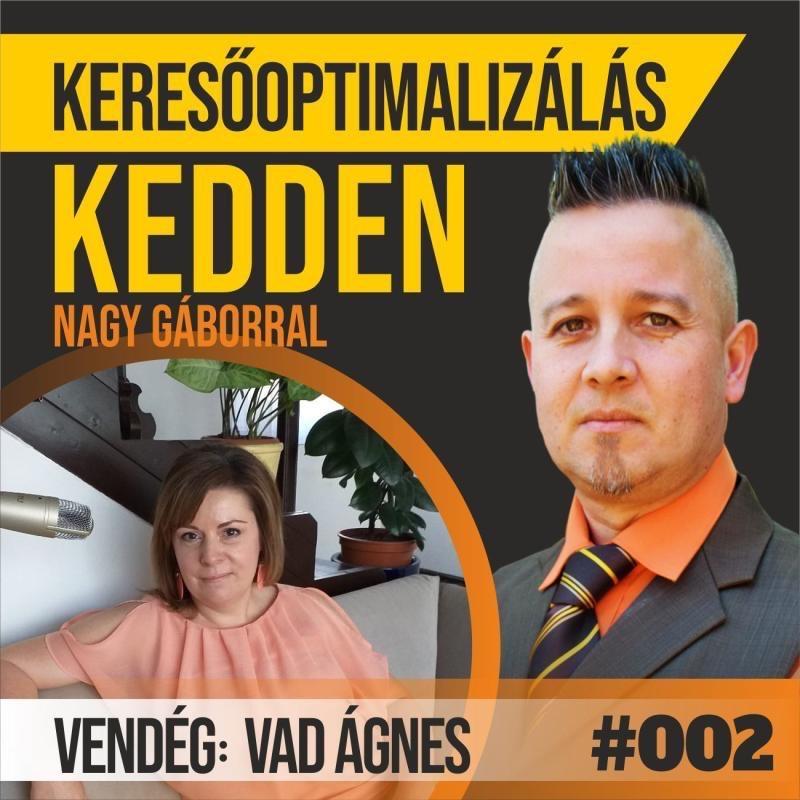 Nagy Gábor a Keresőmarketing Podcastban beszélget Vad Ágnes Coach-csal