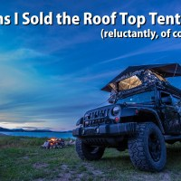 5 Reasons I Sold the Roof Top Tent