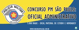 Concurso Polícia Militar de SP - Oficial Administrativo 2014 - Inscrições e Edital 01