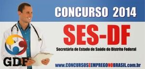 Concurso SES-DF 2014 - Edital, Inscrição 01