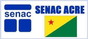 Cursos gratuitos Senac Rio Branco AC 2015 01