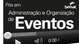 Curso Organização e Planejamento de Eventos – Senac 01