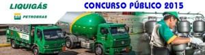 Concurso Liquigás Distribuidora S.A 2015 - Inscrição e Edital 01
