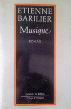Etienne Barilier - Musique