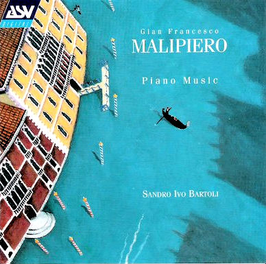 Gian-Francesco Malipiero - Piano music