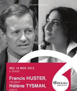 Francis Huster et Hélène Tysman