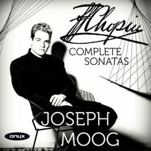 Joseph Moog - Chopin sonatas - Onyx