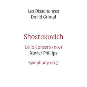 Chostakovitch - Xavier Phillips - David Grimal