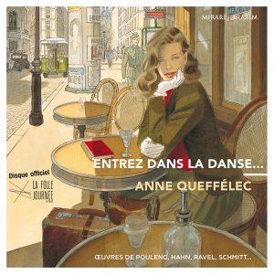 Anne Quéffelec -Entrez dans la danse