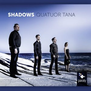 Quatuor Tana - Shadows