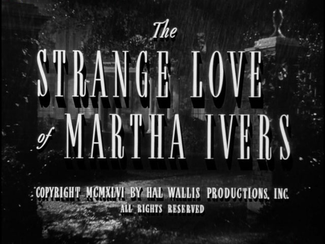 vague-visages-the-feminine-grotesque-the-strange-love-of-martha-ivers-four