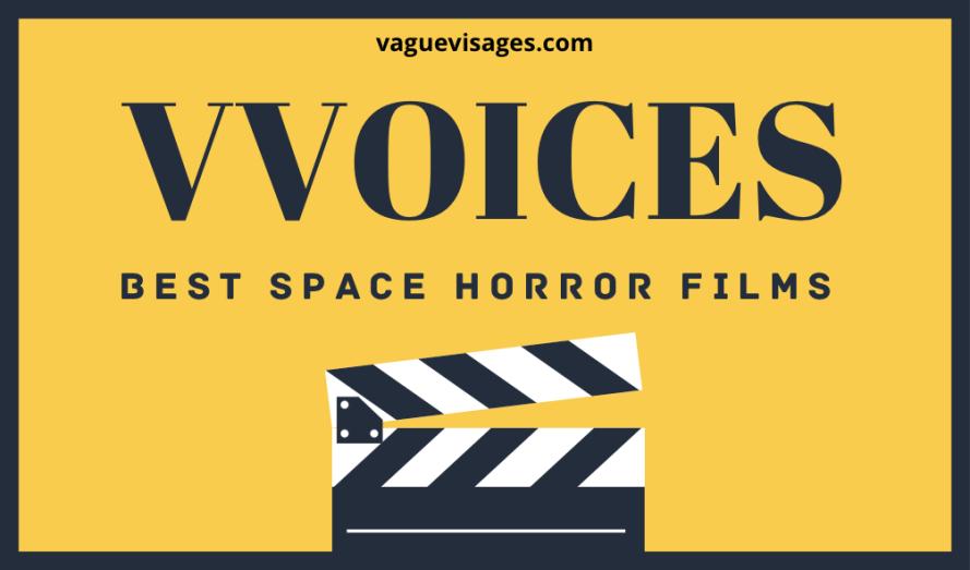 Vague Visages Critics Survey - Best Space Horror Films