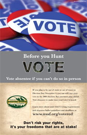 Before you hunt, Vote