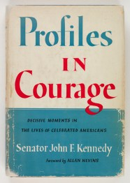 First edition of Profiles in Courage (Virginia Historical Society, call number Rare E 176 .K35 1956)