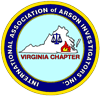 VAIAAI – Virginia Chapter of the InternationalAssociation of Arson Investigators