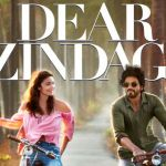 Movie, Dear Zindagi!