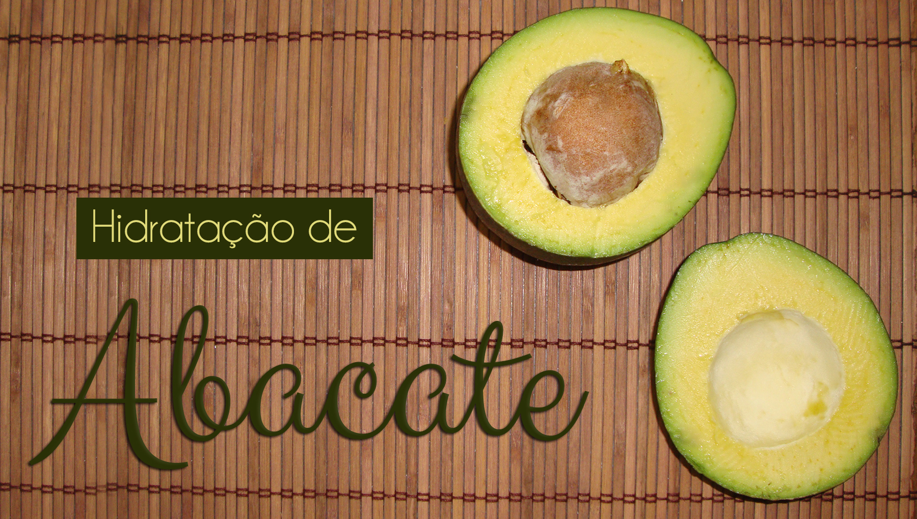 hidratacao-cabelo-facil-abacate