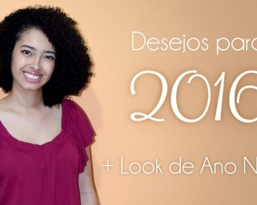 look-ano-novo-desejos-2016