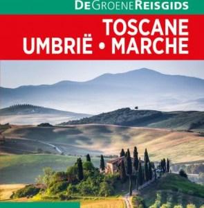 Lannoo De Groene Reisgids Toscane, Umbrië,Marche