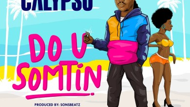 Photo of Calypso – Do U Somtin