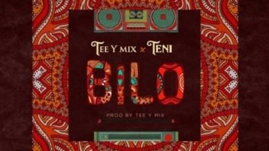 Photo of Tee-Y Mix – Bilo ft. Teni