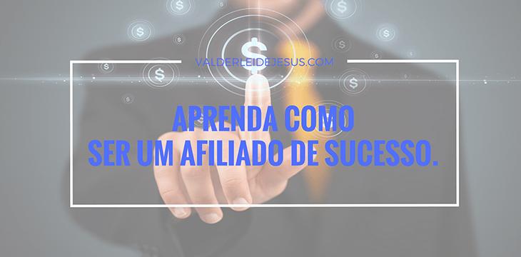 Aprenda como ser um afiliado de sucesso e comece a ganhar muito dinheiro trabalhando online a partir de casa.
