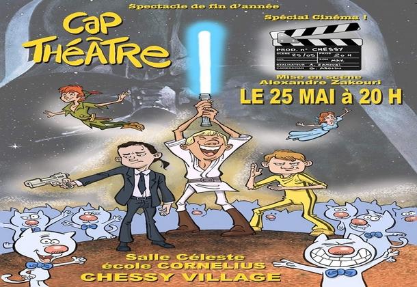 Chessy ► Spectacle de l'Association Cap Théâtre Spécial Cinéma samedi 25 mai