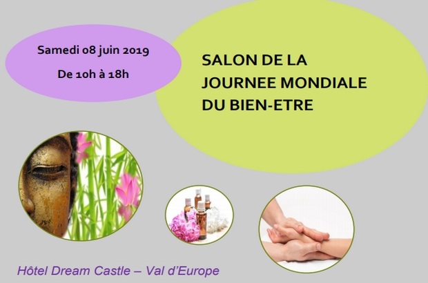 Magny le Hongre ► Salon de la journée mondiale du bien-être le 8 juin, Hôtel Dream Castle
