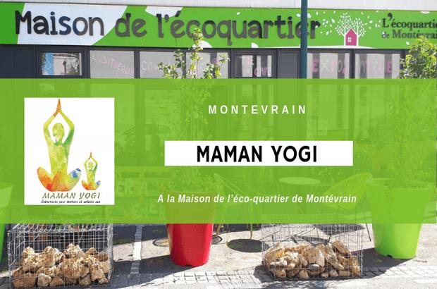Montevrain ►Maman Yogi le 2 septembre à la Maison de l'éco-quartier