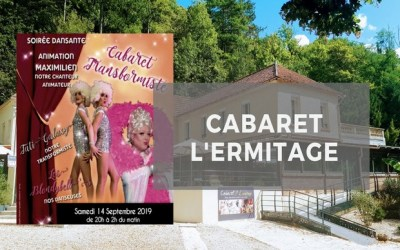 Chalifert ► Soirée transformiste au Cabaret L'ermitage samedi 14 septembre 2019