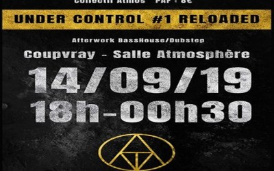 Coupvray ► Concert électro Under Control #1 Reloaded  14 septembre à l'Atmosphère