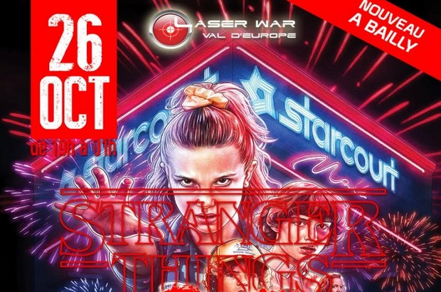Stranger Things Party au Laser War Val d'Europe le 26 octobre à Bailly-Romainvilliers